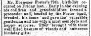 1889 Newspaper notice regarding a birthday surprise for 79 year old Ebenezer Foster.Source: The Plain Dealer of Apr 29, 1889